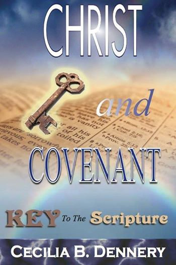 Christ and Covenant: Key to the Scripture