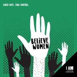 I AM Believe Women Post