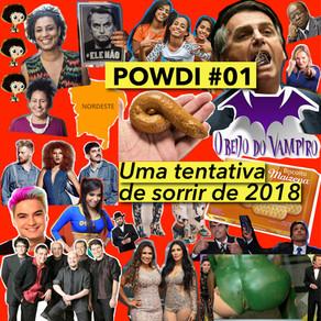 POWDI #01 Uma Tentativa de Sorrir de 2018