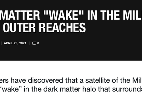 """DARK MATTER """"WAKE"""" IN THE MILKY WAY'S OUTER REACHES"""