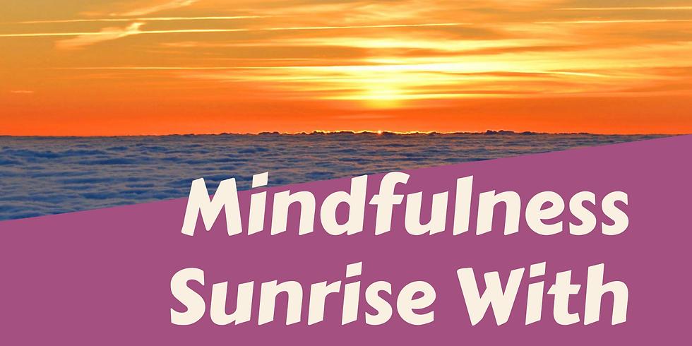 Mindfulness Sunrise With Tamika