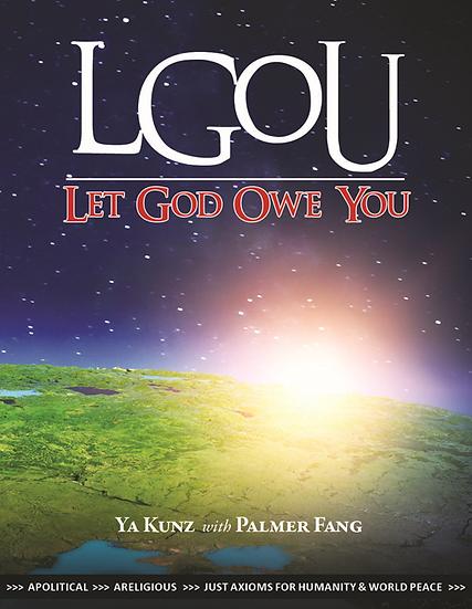 LGOU. Let God Owe You