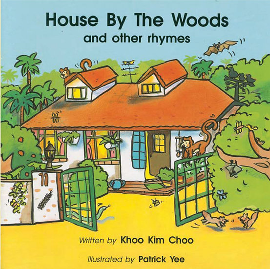 House By The Woods and other rhymes