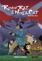 Ronin Rat - The Rat, The Cat and The Bat - Book 1
