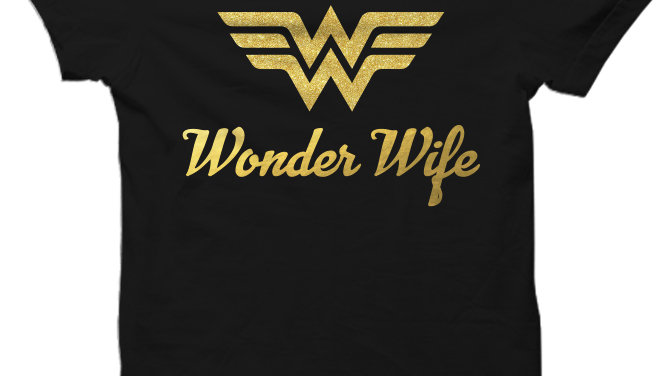 Wonder Wife T-Shirt