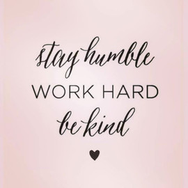 Words to live by 💕 #behumble.jpg