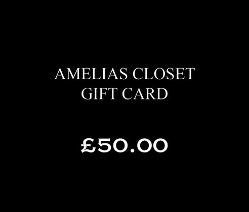 £50.00 Amelias Closet Gift Card