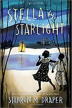 stella by starlight, hisotrical fiction about the jim crow era for kids, sharon m. draper