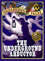 Underground Abductor, Harriet Tubman biography for kids, hisotrical grahic novels, books about abolitionists