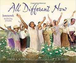All Different Now, Angela Johnson, Books about Juneteenth for children, History of Juneteenth for kids