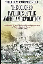 African Americans in the American Revolution, The Colored Patriots of the American Revolution