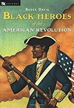 Black Heroes of the American Revolution, African Amerians in the American Revolutionary War, African American history for kids