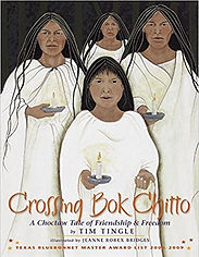 Crossing Bok Chitto, Books by Tim Tingle for kids, Books abot Native Americans for kids, books about slavery for kids
