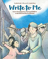 Write to Me Picturebooks about Japanese Internment WW2 Picture books