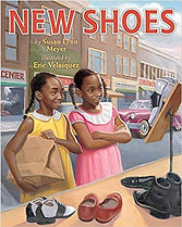 New Shoes, Susan Lynn Meyer, Books aout Segregation for kids,