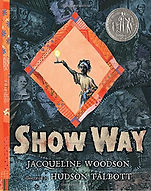 show way, picture book about slavery,