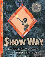show way, picture book about slavery
