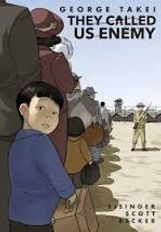 They Called Us Enemy, Geoge Takei, World War Two Graphic Novels, Japanese Internment history books