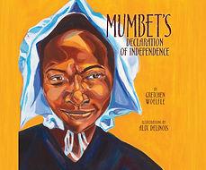 mumbets declaration, revolutonary war picture books