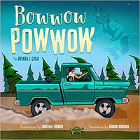 Bowwow Powwow, Boos aout Powwows for children, books about Native Americans for children, books about Ojibwe culture for children