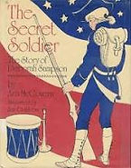 Deborah Sampson, The secret soldier. Women in the Revolutionary War