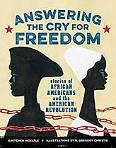 black soldiers in the american revolutionary war, best living books about american history, best living books about the american revolution, living books about african americans,