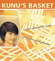 Kunus Basket, Books about contemporary Native American culture, Picture books about Native Americans