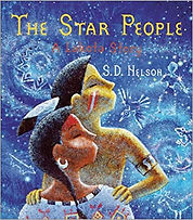 The Star People, S.D. Nelson, Books about native americans, historical fiction about native americans for kids, lakota stories