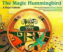 hope folktale, native american legends, the magic hummingbird, childrens books about native americans