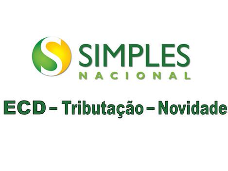 ECD do Simples Nacional - Tributação Itens 7.02 e 7.05 - Novidades para 2017.