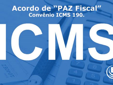 Acordo de PAZ Fiscal - Fim guerra fiscal?