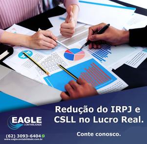 Redução do IRPJ e CSLL no Lucro Real