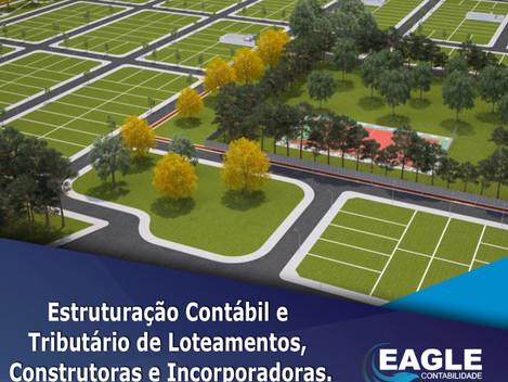 Estruturação de Loteamentos, Construtoras, Incorporadoras.