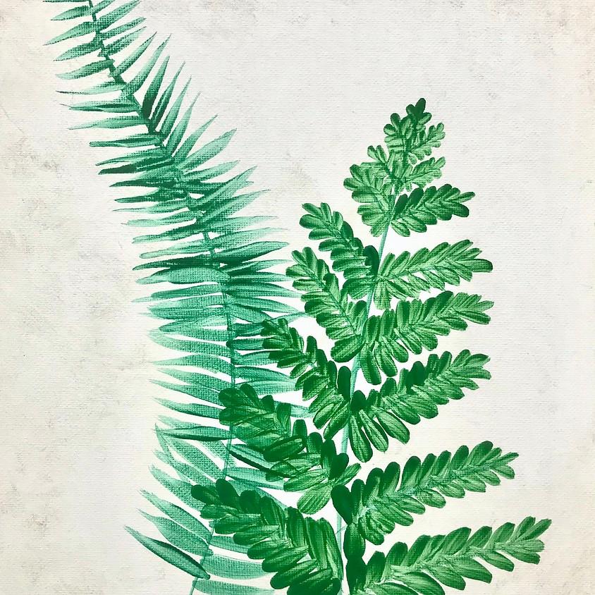 """Fresh Ferns"" Painting on 9x12 Canvas Board"
