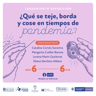 Lanzamiento de la exposición ¿Qué se teje, borda y cose en tiempos de pandemia?