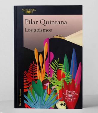 Comentario sobre Los Abismos, Pilar Quintana
