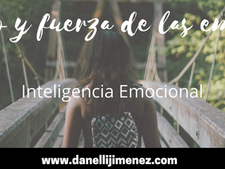 Propósito y fuerza de las emociones