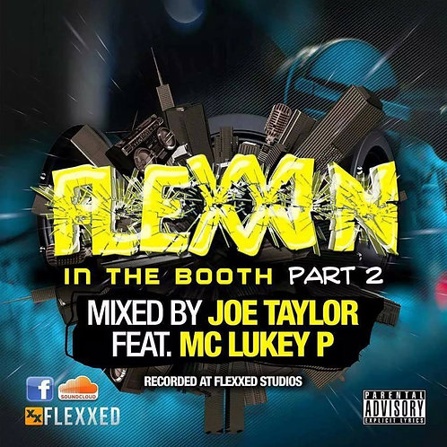 Flexxin' in the Booth - Part2