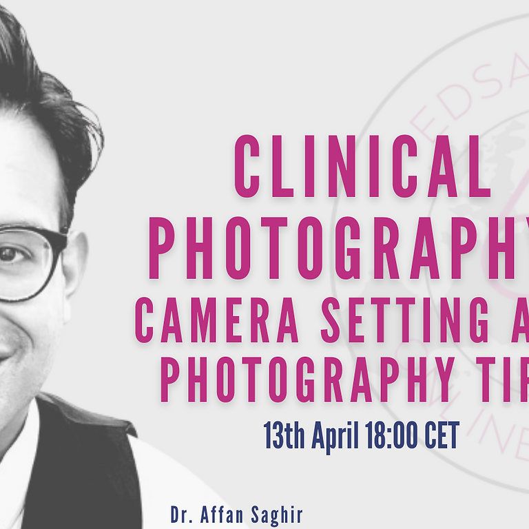 Clinical Photography: Camera Settings and Photography Tips