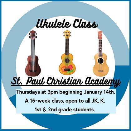 St. Paul Christian Academy Ukulele Class Spring 2021