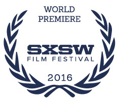 SXSW World Premiere