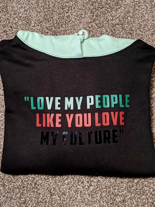 """""""Love My People..."""" Black/Mint Tribe Collection Hoodie"""