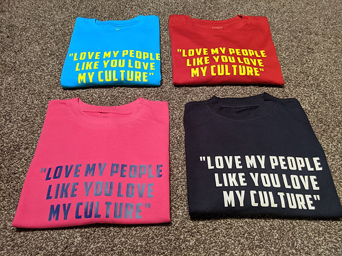 """Love My People..."" T-Shirt"