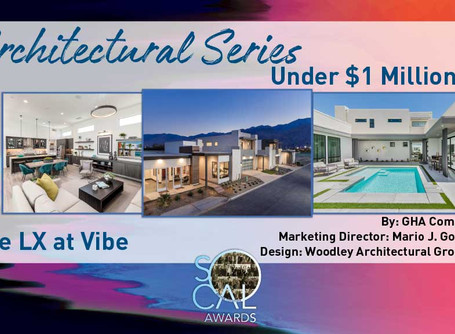 The LX at Vibe won an award for Best Architectural Series under $1 Million at the SoCal Awards.