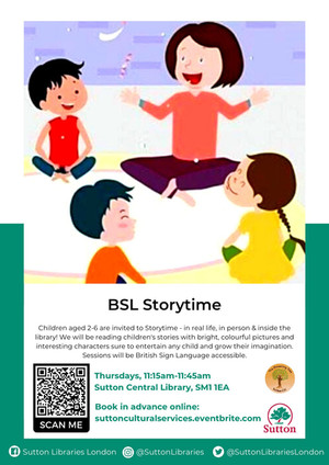 BSL Storytime at Sutton Library - From Sept 9th 2021