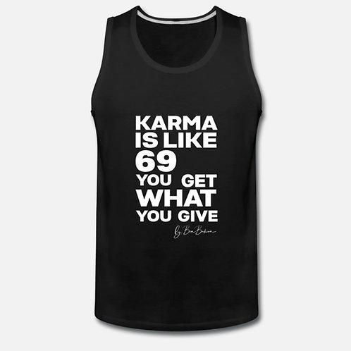 KARMA IS LIKE 69 Premium Tank Top