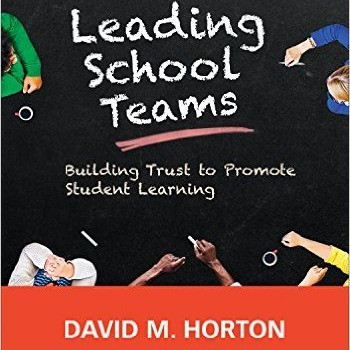 Leading School Teams - Dr. David Horton
