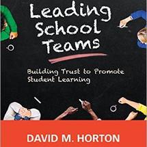 Leading School Teams - Dr. David Horton
