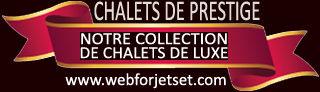 Chalet de Luxe