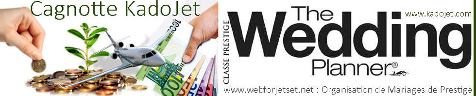wedding planner | liste de mariage | jet privé | jet prive | Offrez Des Billets De Jet Privé | kadojet